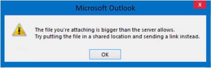 microsoft outlook prompt message file attaching is bigger that server allows